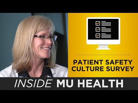 Inside MU Health: Patient Safety Culture Survey