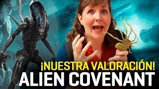 Nuestra opinión sobre Alien Covenant - ¡Sin spoilers!