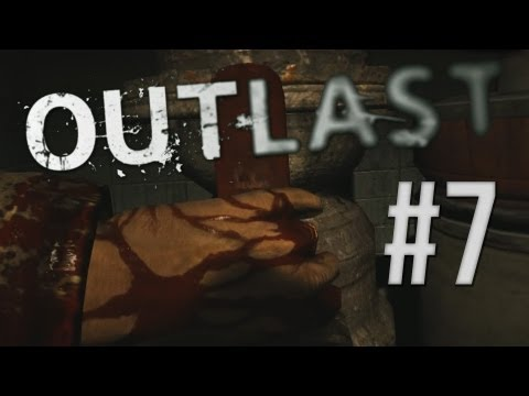 Let's Play Outlast - Part 7 - FATHER...