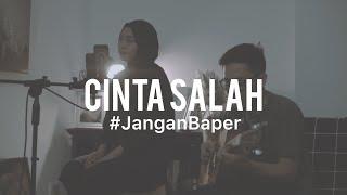 #JanganBaper Caitlin Halderman - Cinta Salah (OST Ada Cinta Di SMA) | Cover with Feby Putri