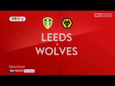 Leeds 0   3 Wolves   Match Report & Highlights