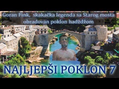 Najljepši poklon 7.dio - Goran Fink,  skakačka legenda sa starog mosta obradovan poklon hadždžom