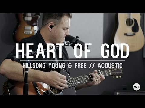 Heart of God - Hillsong Young & Free // acoustic cover