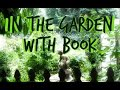 In the Garden with Book