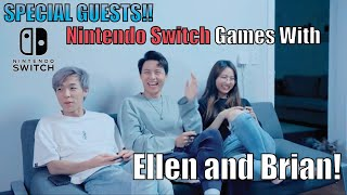 SPECIAL GUESTS! NINTENDO SWITCH GAMES WITH ELLEN AND BRIAN!