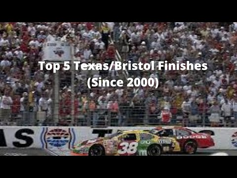 Top 5 Texas Bristol Finishes Since 2000