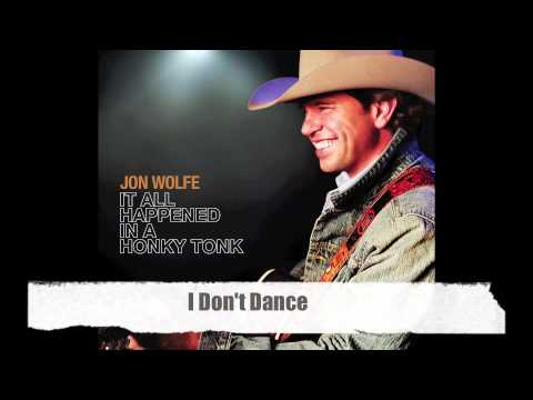 I Don't Dance-Jon Wolfe Official Track with Lyrics