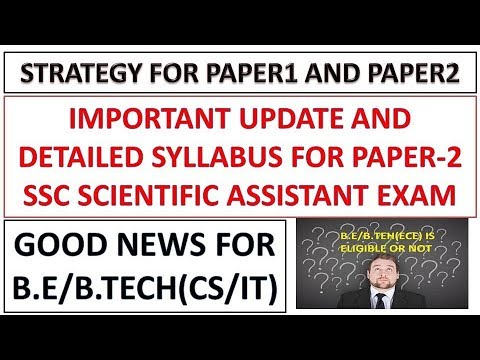 Some Update,Paper-1 and Paper-2 Strategy and Syllabus For SSC Scientific Assistant Exam 2017