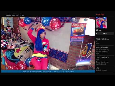 Liquid Lola's Wonder Woman Extravaganza!!! 6/1/17
