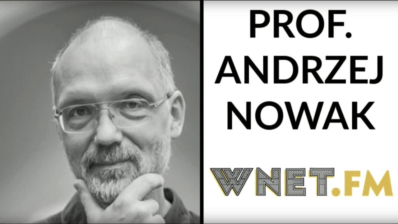 Prof. Andrzej Nowak o decyzji KE: To jest moment ujawnienia się tyranii mniejszości