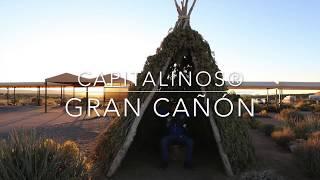 GRAN CAÑON | Capitalinos®