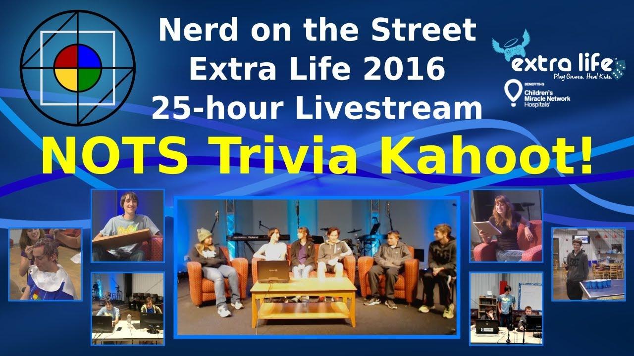 NOTS Trivia Kahoot! - Extra Life 2016
