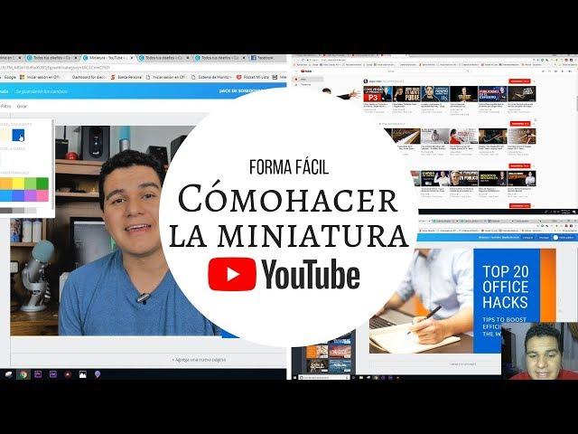 Cómo hacer una miniatura de YouTube fácil, rápida y llamativa
