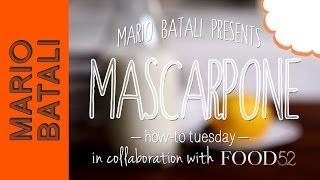 Mario Batali's How-to Tuesday: Mascarpone