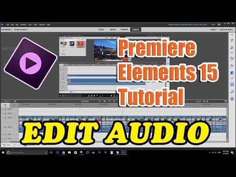 Premiere Elements 15 Tutorial - How To Edit Audio