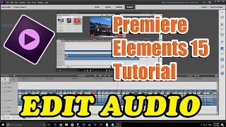 Video Premiere Elements 15 Tutorial - How to Edit Audio download MP3, 3GP, MP4, WEBM, AVI, FLV Mei 2018