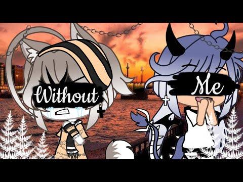 👀Клип в гача лайф🥀~Without Me~💔+ПЕРЕВОД 🥀чит.оп