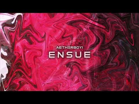 AETHERBOY1 - ENSUE