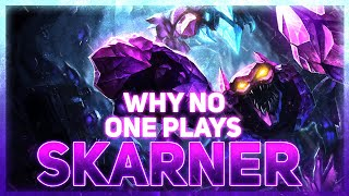 Why NO ONE Plays: Skarner (League of Legends)
