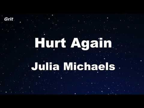 Hurt Again - Julia Michaels Karaoke 【No Guide Melody】 Instrumental