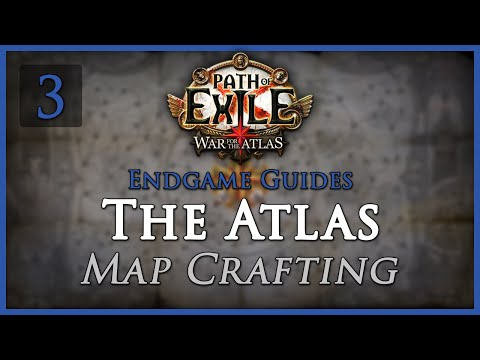 Path of Exile: The Atlas Guide [Part 3] - Map Crafting