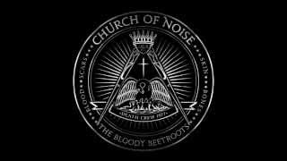 The Bloody Beetroots feat. Dennis Lyxzen - Church of Noise