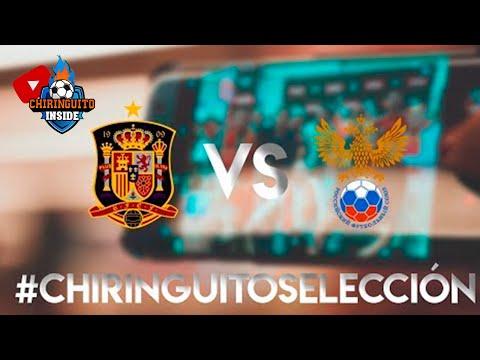 ESPECIAL ESPAÑA-RUSIA CON \'EL CHIRINGUITO\'