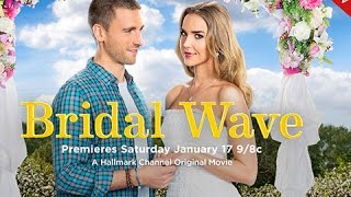 Bridal Wave - Premieres January 17th!