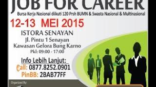 "Jakarta Spectacular Job Fair ""JOB FOR CAREER"" 12 - 13 Mei 2015"