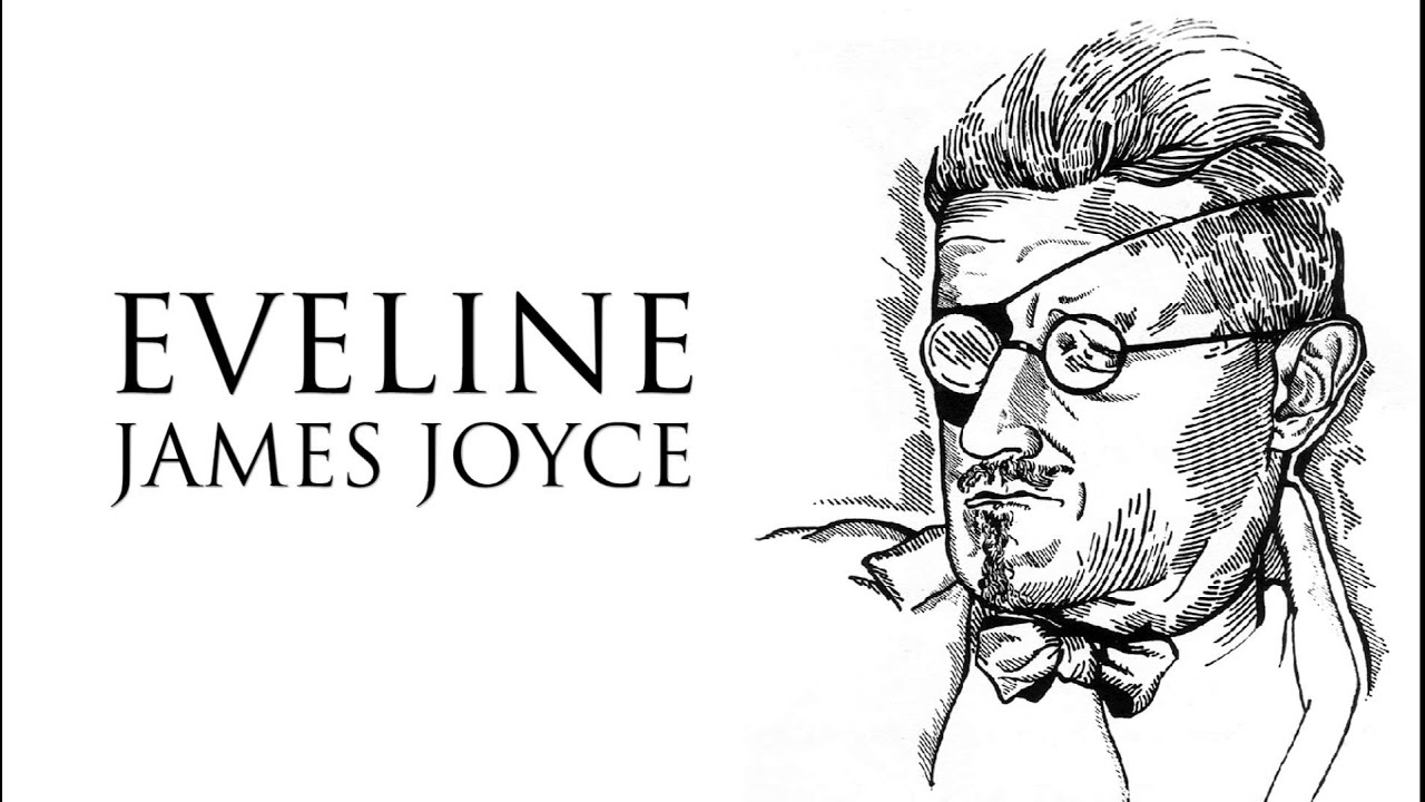 short story eveline by james joyce audiobook short story eveline by james joyce audiobook