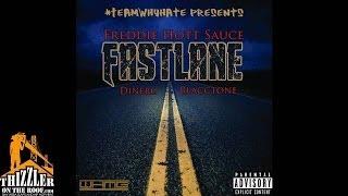 Freddie Hott Sauce ft. Dinero & Blacctone - Fastlane [Thizzler.com]