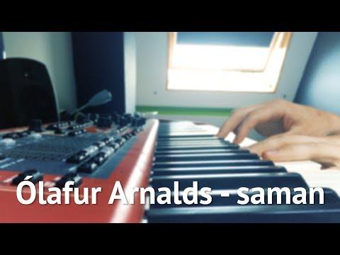 Ólafur Arnalds - Saman (Piano Cover)