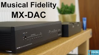 DAC of the Year 2019 ? : Musical Fidelity MX-DAC