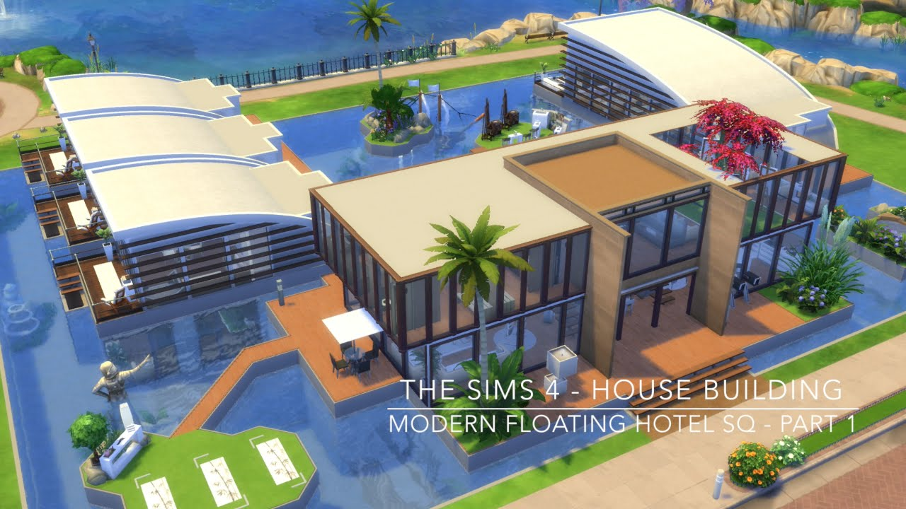 The sims 4 house building modern floating hotel sq House build