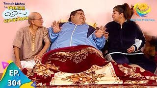 Taarak Mehta Ka Ooltah Chashmah - Episode 304 - Full Episode
