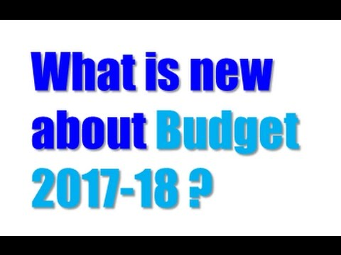 New Features of India Budget 2017-18