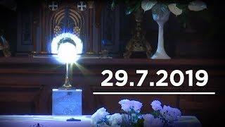 Msza św. o uzdrowienie [29.07.2019]