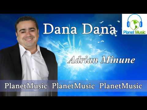 ADRIAN MINUNE - Dana Dana