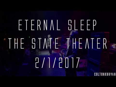 Eternal Sleep @ The State Theater (Full Set)