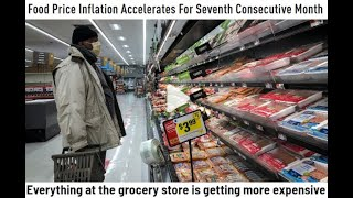TIME TO WORRY ABOUT FOOD INFLATION AS FOOD PRICES ACCELERATE WITH NO END IN SIGHT