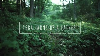 "Abba // Official Lyric Video // Jonathan & Melissa Helser(Abba, Official Lyric Video from ""Beautiful Surrender."" Get it on iTunes: http://itunes.apple.com/us/album/beautiful-surrender or the Bethel Music Store: ..., 2016-09-30T13:00:01.000Z)"