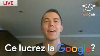 Ce lucrez la Google? - We'll code daily #29