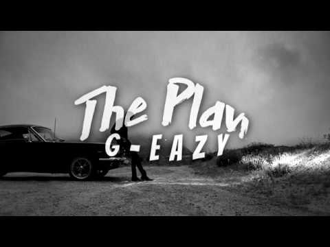 G-Eazy - The Plan (Lyrics video)