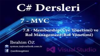 C# Dersleri 7 - MVC 7.8 - Membership (Üye Yönetimi) ve Rol Management (Rol Yönetimi)
