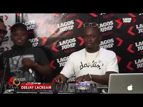 DJ LACREAM- Lagos Jump Radio Show