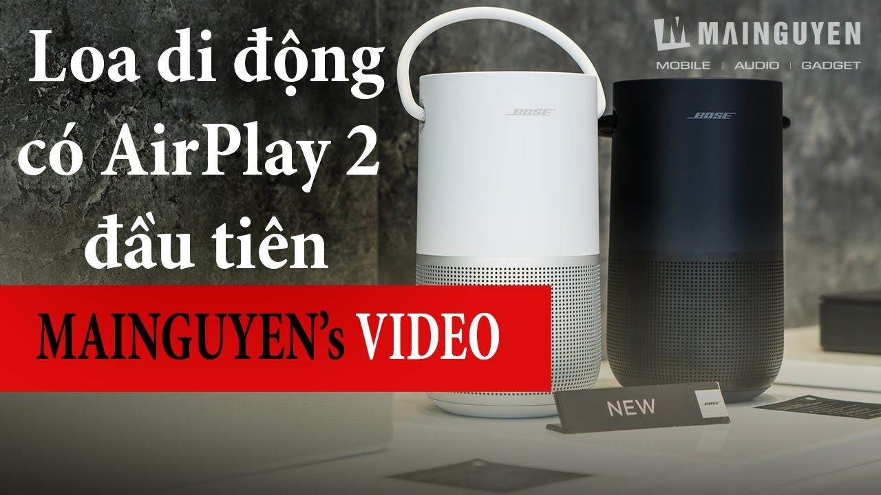 [Khui hộp và nghe thử] Bose Portable Home Speaker - Loa di động có pin đầu tiên hỗ trợ AirPlay 2