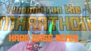 I wanna run the HARD BASS MARATHON
