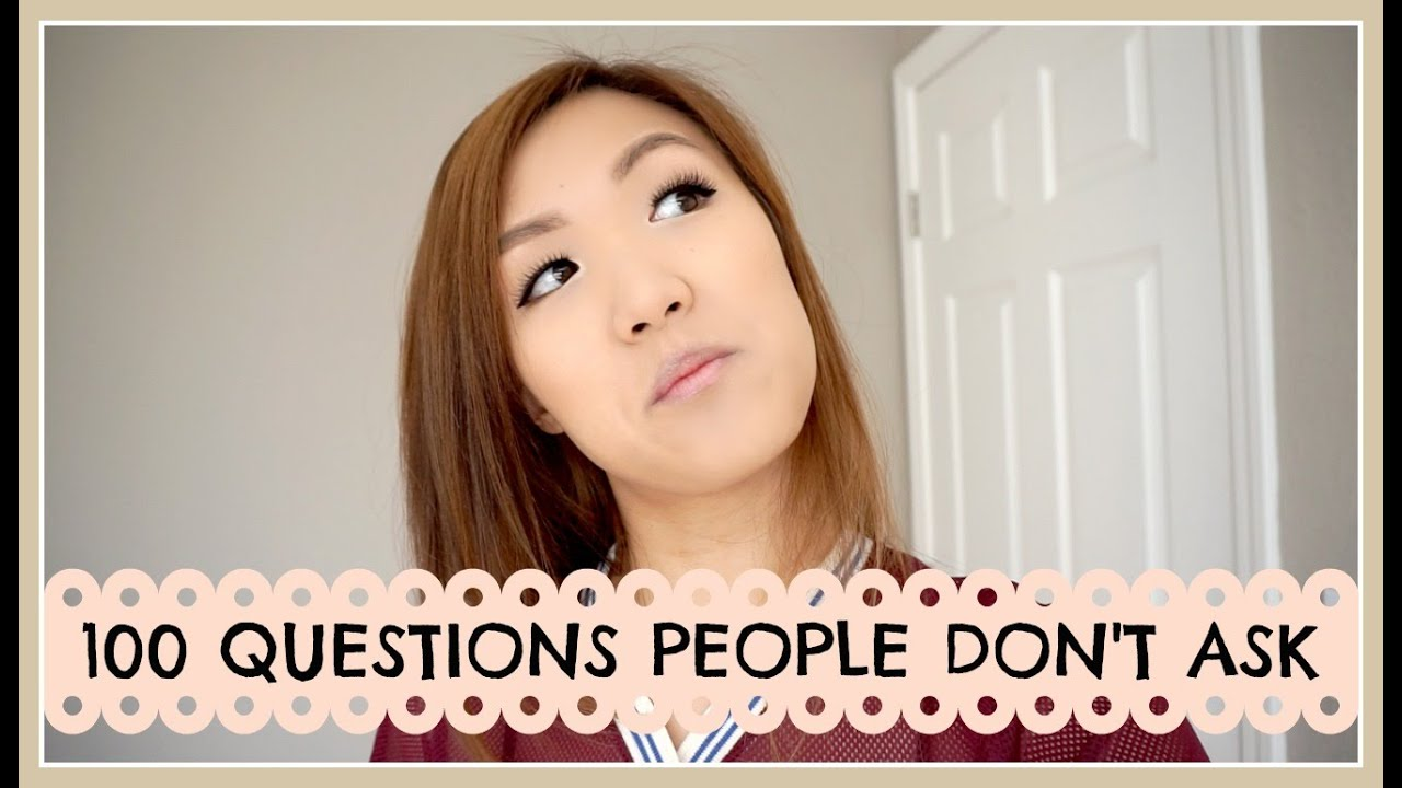 100 questions that no one asks tag