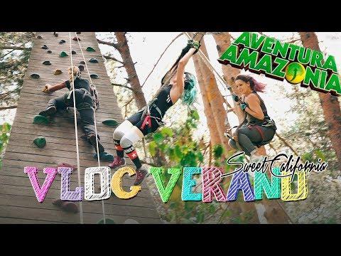 Sweet California - Vlogs de verano 1/4 (Aventura Amazonia) #Vlog