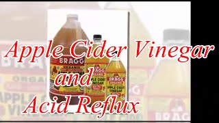 How to Treat Acid Reflux Naturally : Apple Cider Vinegar and Acid Reflux